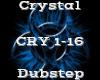 Crystal -Dubstep-