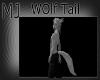 {MJ} wolf tail