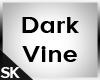 SK  Dark Vine