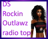 DS RockinOutLawz Radio T