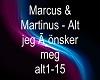 Marcus & Martinus alt eg