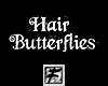 ~F~ Hair Butterflies F/M