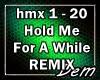 !D! Hold Me... REMIX
