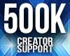 Creator Support 500K