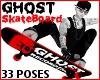 Ghost Skateboard 33 Pose