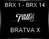 BRATVA X~7
