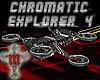 ~M~ Chromatic Explorer 4