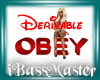 !BM! Derivable Obey Sign