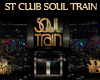 ST CLUB SOUL TRAIN