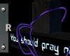 Cross - You better pray