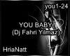 YOU BABY !!! Dj Fahri