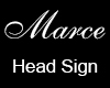 Marce Head Sign Request
