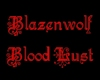 Blazenwolf Blood Lust