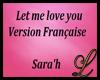 Sara'h Let me love you