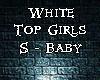 White Top Girls S-Baby