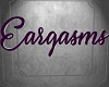 Eargasms Purple Sign