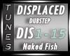 - Dubstep -Displaced