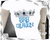 {SP} BRB Queen Tee