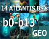 14 Atlantis Ocean BS's