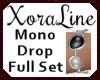 (XL)Mono Drop Full Set
