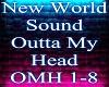 New World Sound Outta My