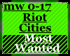 Riot Cities Most Wanted