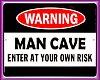 [CND]Man Cave Sign