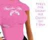 PinkysPnkSmkn'HotT-Shirt