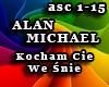 ALAN MICHAEL-Kocham Cie.