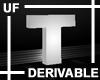 UF Derivable Letter T