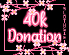🦥40k Donation Support