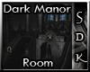 #SDK# Dark Manor