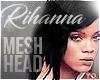 Yo.| Rihanna Head