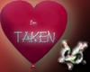 """""""I'm Taken"""" Balloon"""