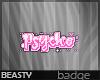 .Psycho [MADE]