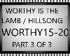 WORTHY IS THE LAMB PT3