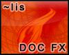 FX: Drapes [fire]