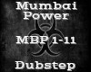 Mumbai Power -Dubstep-