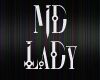 *MD* ¡LaDy! BLacK