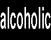 alcoholic part 2