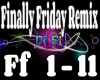 Finally Friday Remix