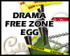 Drama Free Egg