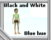 Black/White--Blue Hue