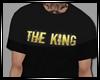 THE KING T=SHIRT