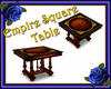 Empire Square Table