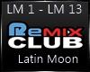 Latin Moon~7