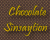 CHOCOLATESINSAYTION