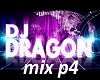 Dj dragon mix p4