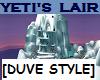 YETI'S LAIR