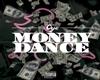 SDl  $ Money Dance $